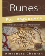 Runes For Beginners - Alexandra Chauran